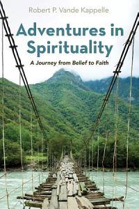 Adventures in Spirituality PDF