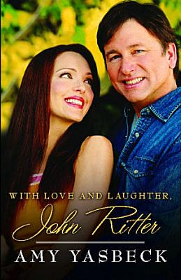 With Love And Laughter John Ritter