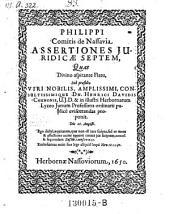Assertiones juridicae septem; resp. Philippus Comes de Nassavia