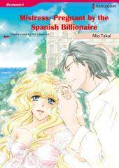 Mistress: Pregnant by the Spanish Billionaire: Harlequin Comics
