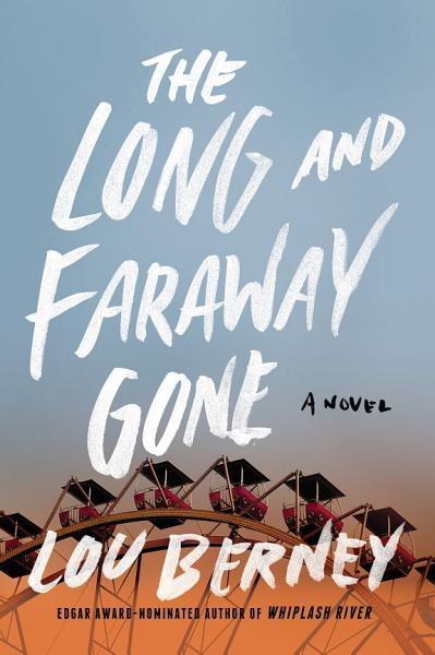 Download The Long and Faraway Gone Book