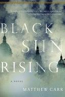 Black Sun Rising Book