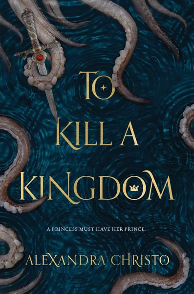 Download To Kill a Kingdom Book