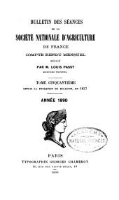 Bulletin des séances de la Société national d'agriculture de France: Compte rendu mensuel, Volume50