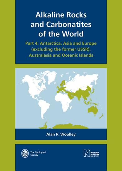 Alkaline Rocks and Carbonatites of the World  Part 4 PDF
