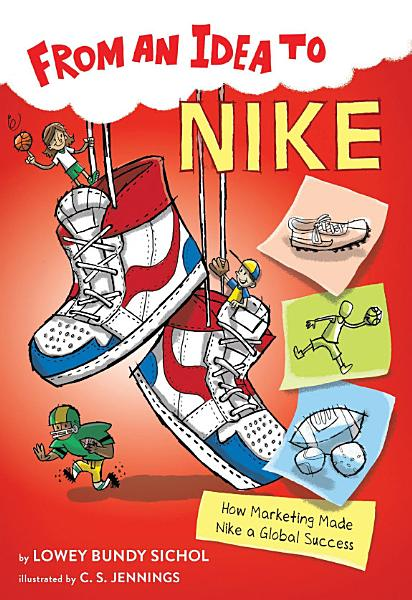 Download From an Idea to Nike Book