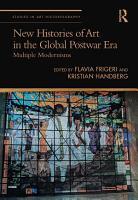 New Histories of Art in the Global Postwar Era PDF