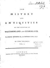 The history and antiquities of the counties of Westmorland and Cumberland: Volume 1