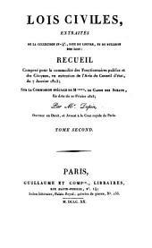 Lois civiles: extraites de la collection in 4, dite du Louvre, et du Bulletin de Lois ...