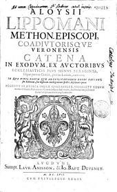 Catena in Exodum ex auctoribus ecclesiasticis plus minus sexaginta
