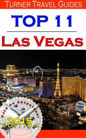 Top 11 Las Vegas: Insider tips and honest reviews on the top 11 things to do!