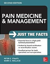 Pain Medicine and Management: Just the Facts, 2e: Edition 2