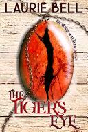 The Tiger's Eye
