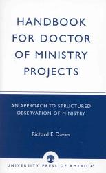 Handbook For Doctor Of Ministry Projects Book PDF