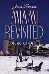 Miami Revisited: Decade of Deceit