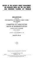 Review of the Nation s Forest Management and Research Needs and the 1985 Renewable Resources Planning Act Program PDF