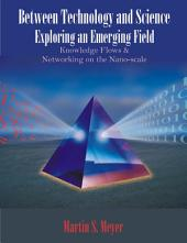 Between Technology and Science: Exploring an Emerging Field