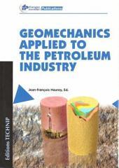 Geomechanics Applied to the Petroleum Industry