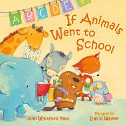 If Animals Went To School Book PDF