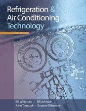 Refrigeration and Air Conditioning Technology: Edition 6