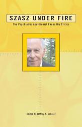 Szasz Under Fire Book PDF