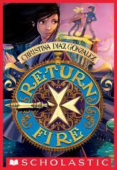 Return Fire (Moving Target, Book 2)