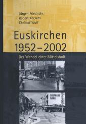 Euskirchen 1952–2002: Der Wandel einer Mittelstadt