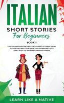 Italian Short Stories for Beginners Book 1