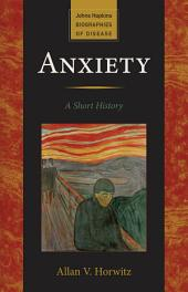 Anxiety: A Short History