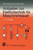 Aufgaben zur Elektrotechnik f  r Maschinenbauer PDF