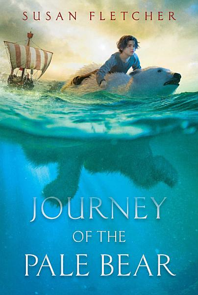 Download Journey of the Pale Bear Book