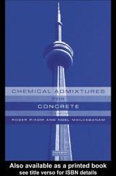 Chemical Admixtures for Concrete, Third Edition: Edition 3