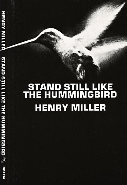 Download Stand Still Like the Hummingbird Book