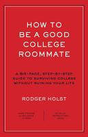 How to Be a Good College Roommate PDF