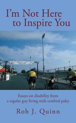 I M Not Here To Inspire You Book PDF
