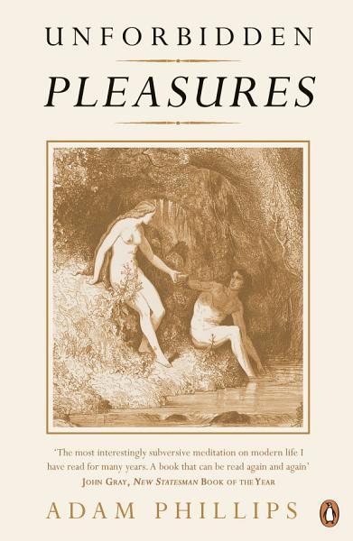 Unforbidden Pleasures PDF