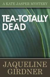 Tea-Totally Dead