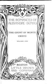 The Count of Monte Cristo: Volume 1