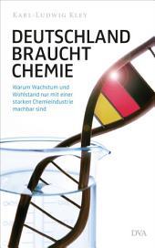 Deutschland braucht Chemie