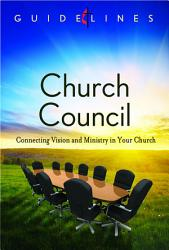 Guidelines for Leading Your Congregation 2013-2016 - Church Council