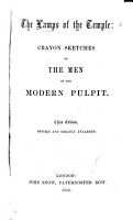 The Lamps of the Temple  Crayon Sketches of the Men of the Modern Pulpit   By E  P  Hood   Third Edition  Revised and Greatly Enlarged PDF