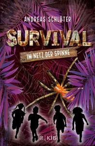 Survival     Im Netz der Spinne PDF
