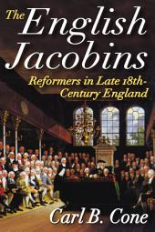 The English Jacobins, reformers in late 18th century England