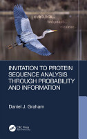 Invitation to Protein Sequence Analysis Through Probability and Information PDF