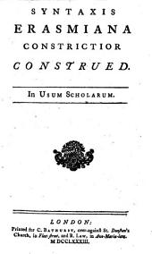 Syntaxis erasmiana constrictior :construed: in usum scholarum