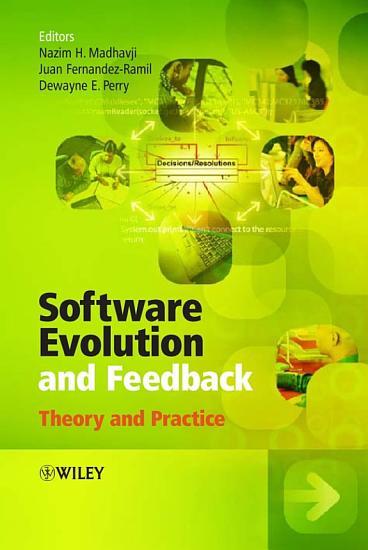 Software Evolution and Feedback PDF