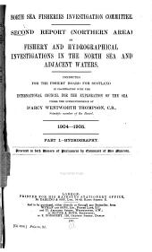Report (northern Area) on Fishery and Hydrographical Investigations in the North Sea and Adjacent Waters: Volumes 2-3; Volumes 1904-1906