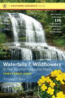 Waterfalls and Wildflowers in the Southern Appalachians PDF
