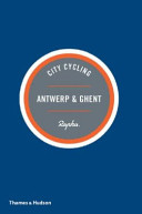 City Cycling Antwerp and Ghent