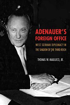 Adenauer s Foreign Office PDF